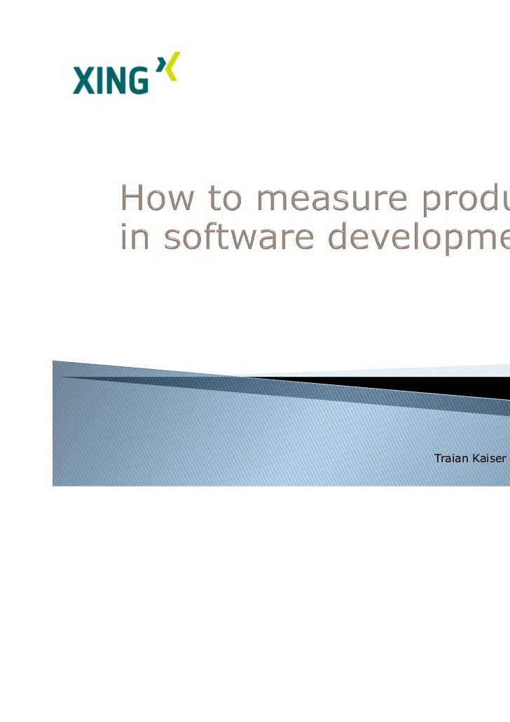 "ESEconf2011 - Kaiser Traian: ""How to measure productivity in software development"""