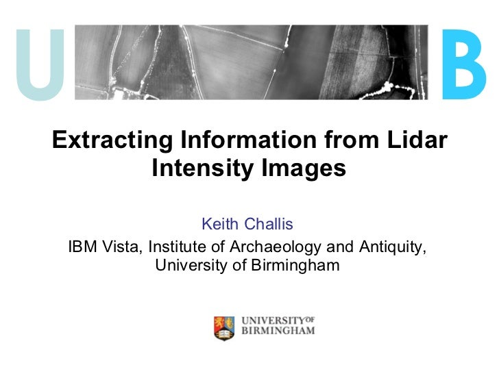 The Role of Lidar Intensity Data in Interpreting Archaeological Landscapes