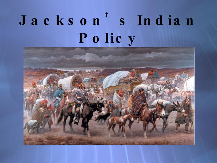 Jackson's Indian Policy