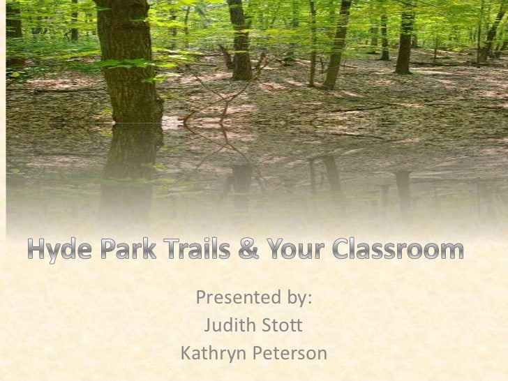 Hyde Park Trails and Your Classroom
