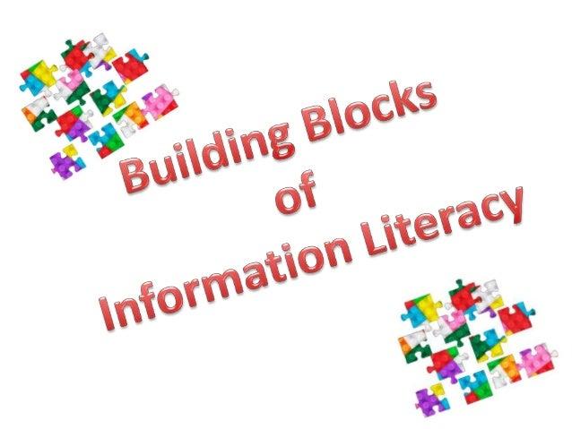 Building Blocks of Information Literacy