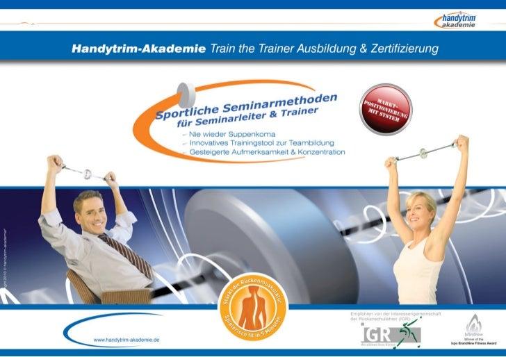 Train the Trainer Ausbildung Zertifizierung sportliche Seminar Methoden >> mit dem Handytrim-Akademie Konzept
