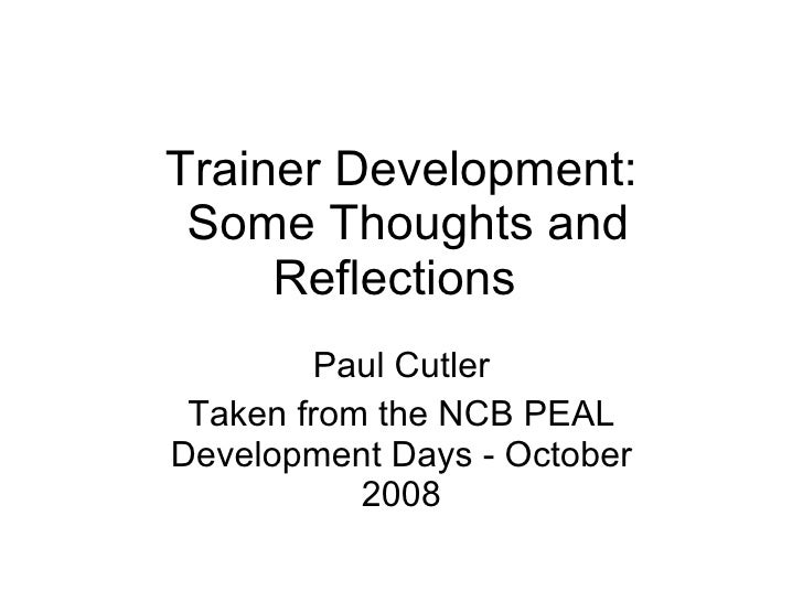 Trainer Development   Some Thoughts And Reflections