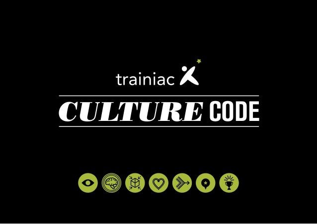 Trainiac Culture Code