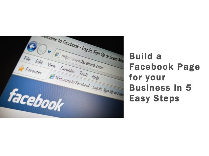 Build a Facebook Page for your Business in 5 Easy Steps
