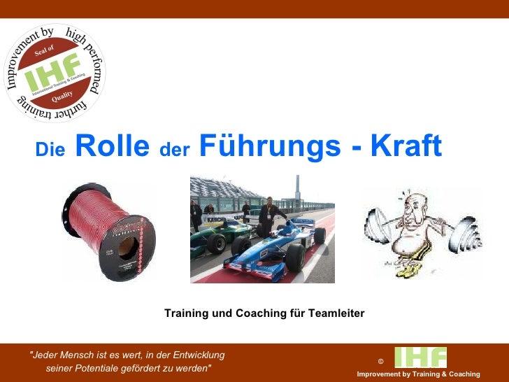 Die  Rolle  der  Führungs - Kraft Training und Coaching für Teamleiter