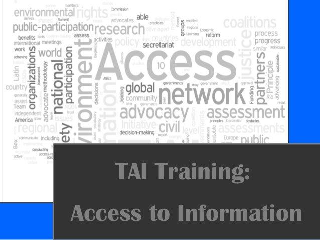 TAI Training: Access to Information
