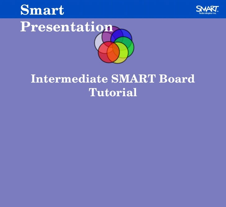 Intermediate SMART Board Tutorial Smart Presentation