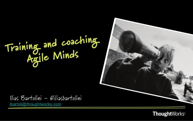 Training and Coaching Agile Minds