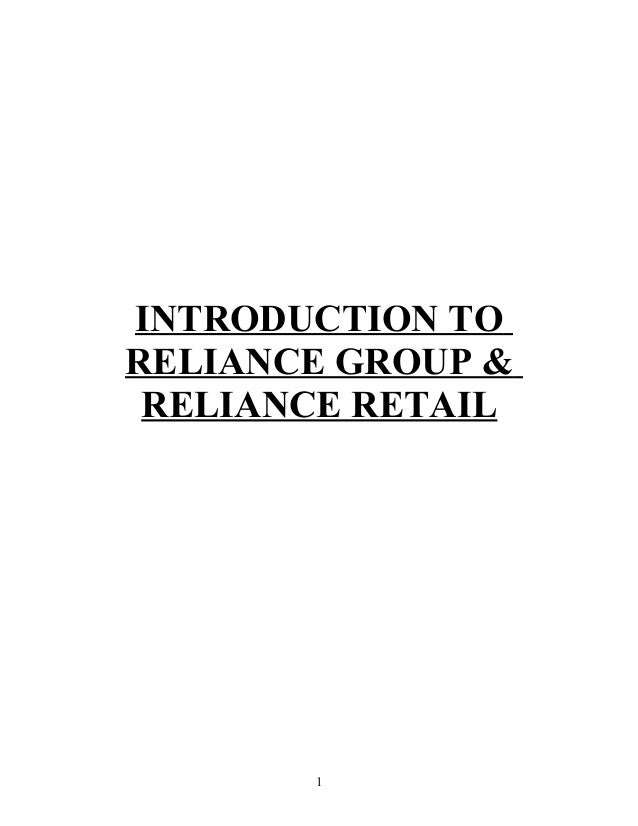 INTRODUCTION TO RELIANCE GROUP & RELIANCE RETAIL 1