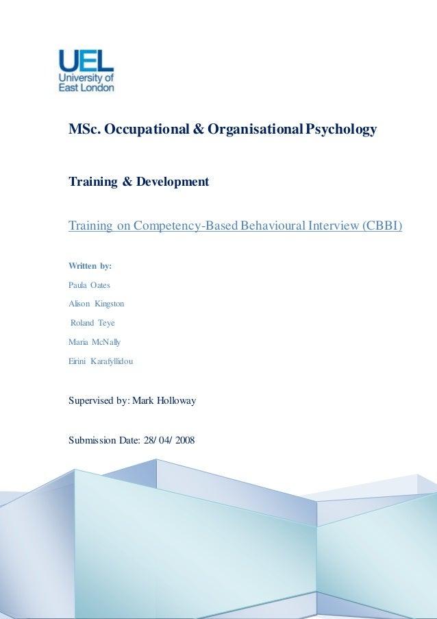 1 MSc. Occupational & OrganisationalPsychology Training & Development Training on Competency-Based Behavioural Interview (...