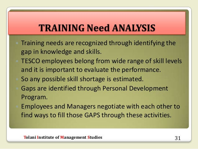 how training and development supports tesco Organisational development, training and development, learning organisations and knowledge management all vary in how they conceptualise workplace learning supporting workplace learning 3 supports the learning of new skills and knowledge this is also.