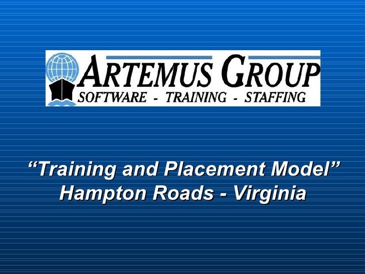 """Training and Placement Model""   Hampton Roads - Virginia"