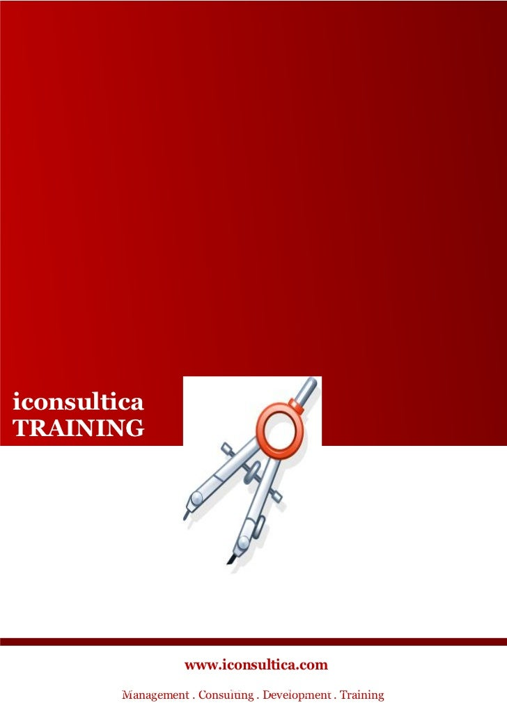 iconsulticaTRAINING                    www.iconsultica.com         Management ..Consulting . .Development . Training      ...