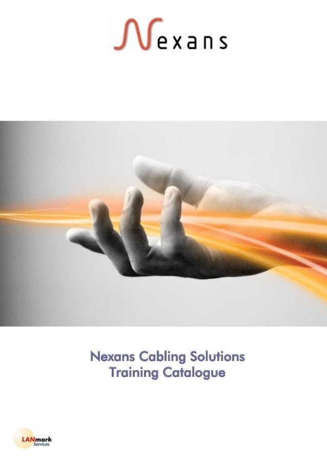 Nexans Cabling SolutionsTraining Catalogue