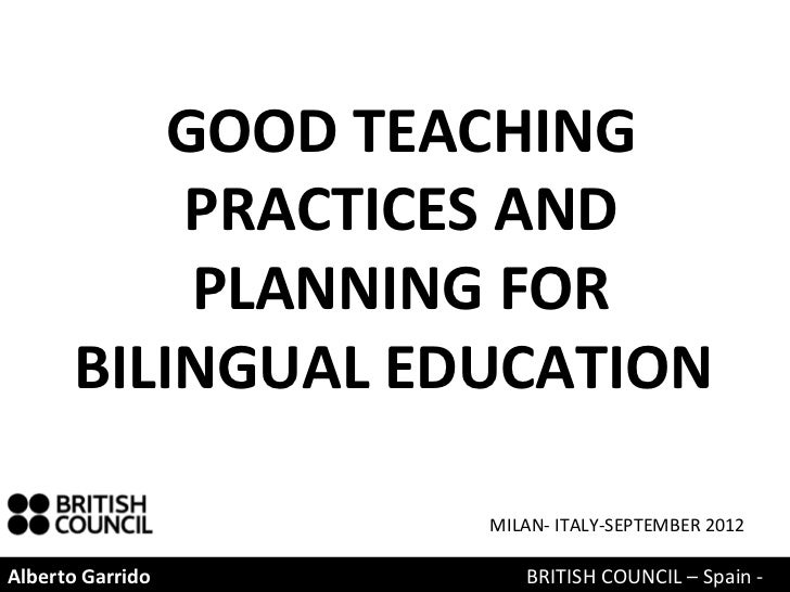 GOOD TEACHING          PRACTICES AND           PLANNING FOR      BILINGUAL EDUCATION                  MILAN- ITALY-SEPTEMB...