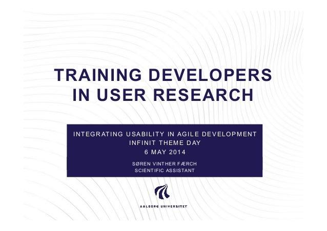 Training developers in user research af Søeren Vinther Færch, AAU