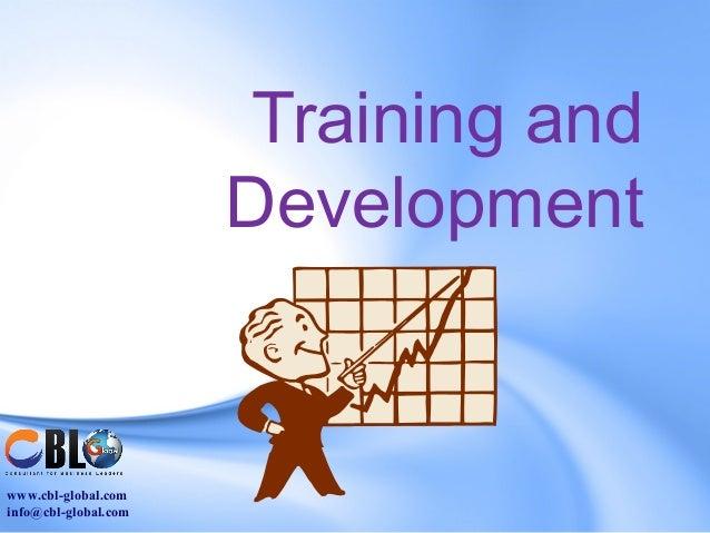 Training and                      Developmentwww.cbl-global.cominfo@cbl-global.com