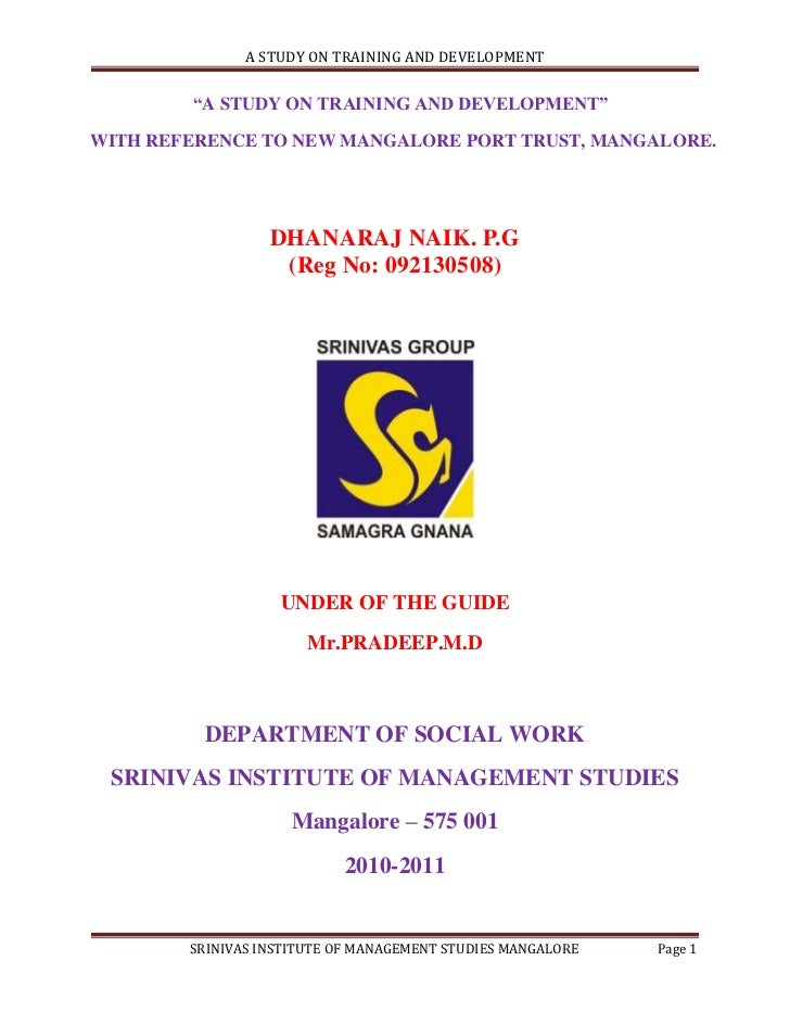 """A STUDY ON TRAINING AND DEVELOPMENT        """"A STUDY ON TRAINING AND DEVELOPMENT""""WITH REFERENCE TO NEW MANGALORE PORT TRUST..."""