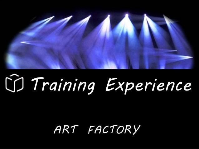 Training experience center