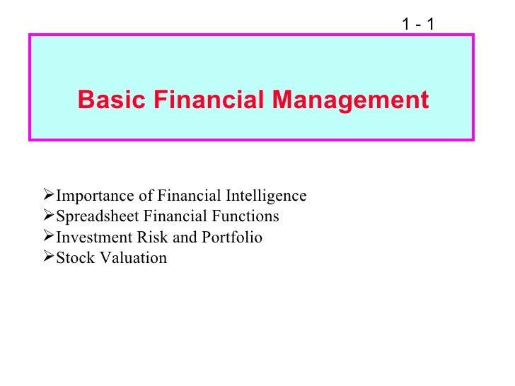 Basic Financial Management <ul><li>Importance of Financial Intelligence </li></ul><ul><li>Spreadsheet Financial Functions ...