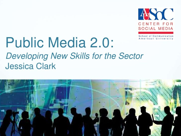 Public Media 2.0: Developing New Skills for the Sector