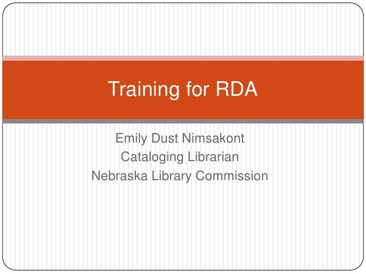 Let's Talk About RDA: Training for RDA - NLA/NEMA 2011