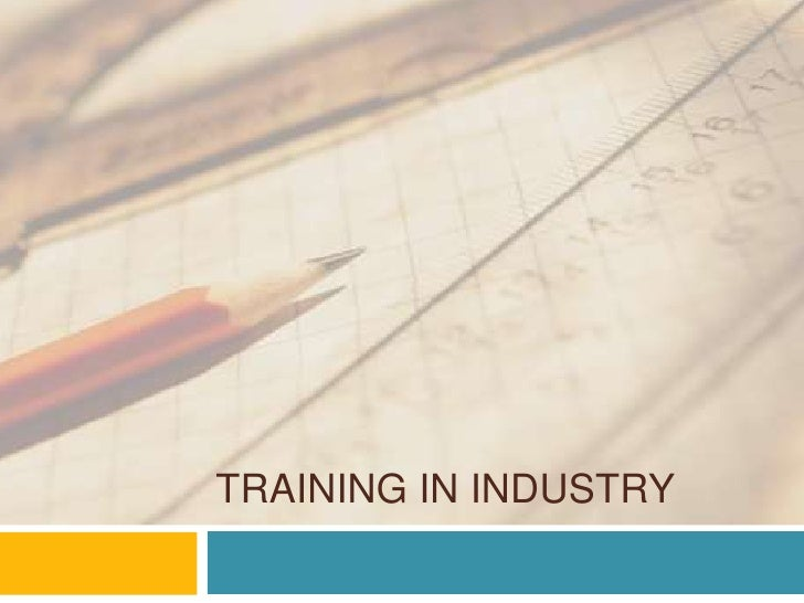 Training in Industry<br />