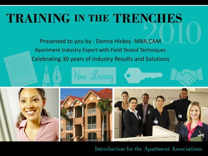 Presented to you by : Donna Hickey -MBA,CAM<br />Apartment Industry Expert with Field Tested Techniques<br />Celebrating 3...