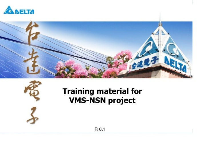 Training material for                                                      VMS-NSN projectTraining material for VMS-NSN pr...