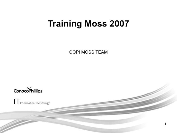 Training Moss 2007 COPI MOSS TEAM