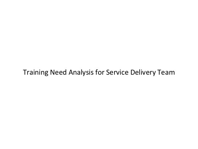 Training need analysis (boot camp)
