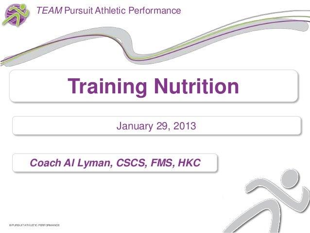 TEAM Pursuit Athletic Performance                                 Training Nutrition                                      ...