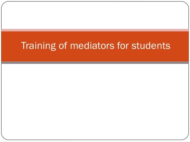 Training of mediators for students