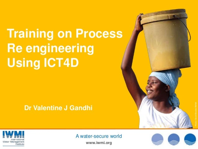 Training on Process Re engineering Using ICT4D