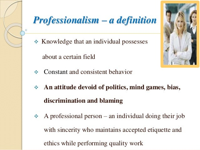 professionalism ethics on being a
