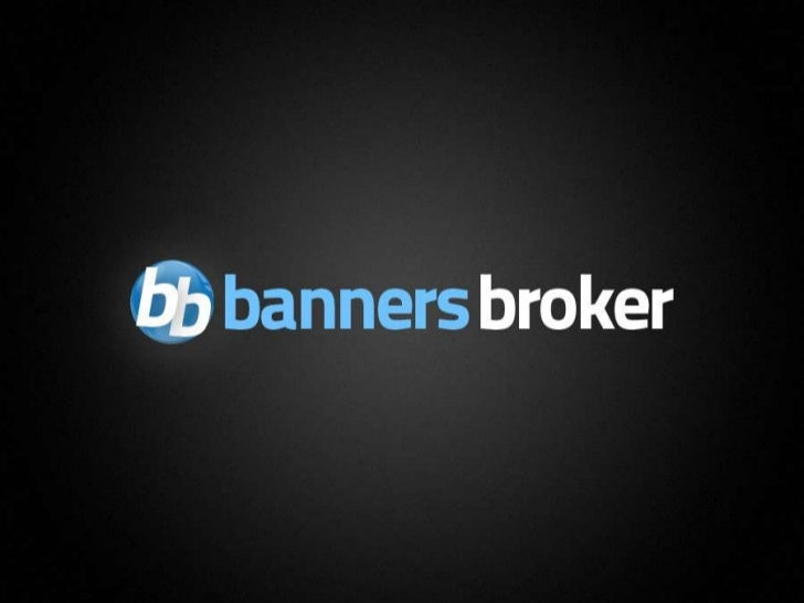 Banners Broker Package Training