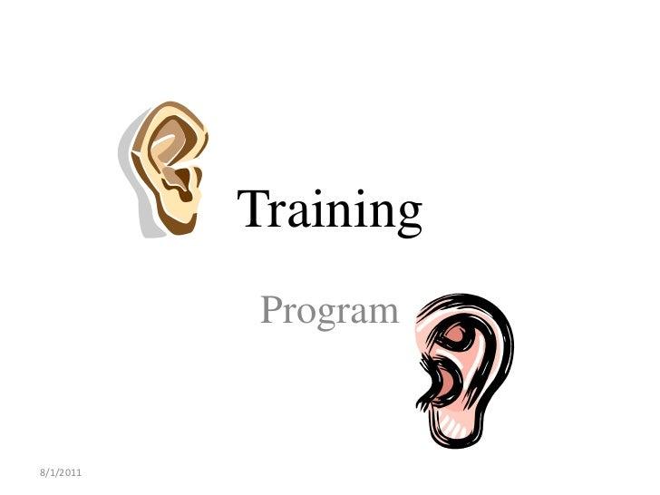 Training            Program8/1/2011