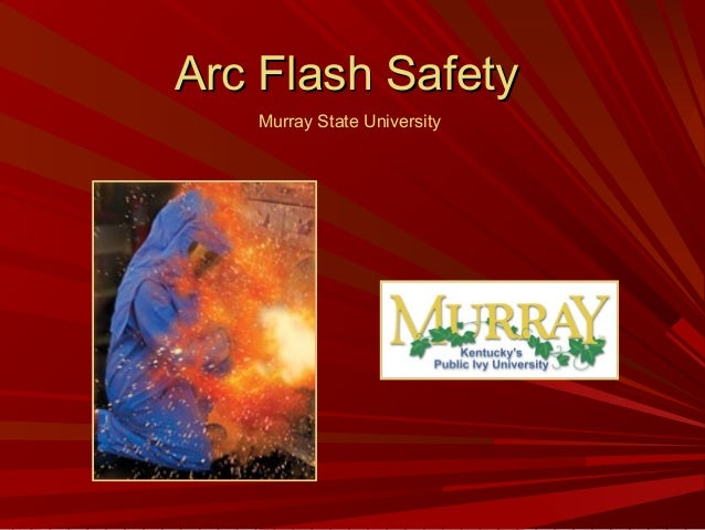 Arc Flash Safety by Murray State University
