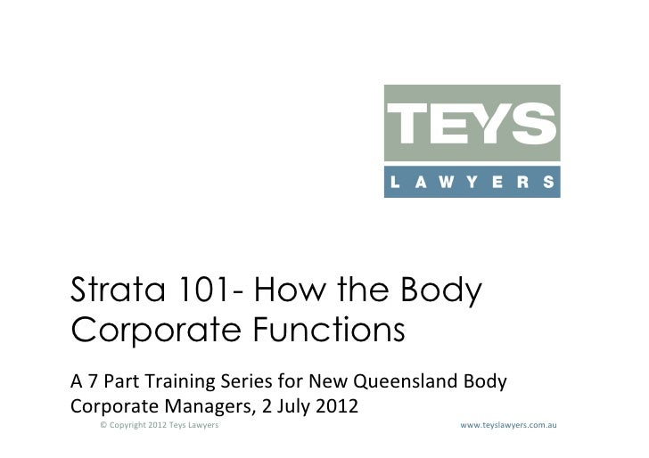 Strata 101 Part 3 How the Body Corporate Functions