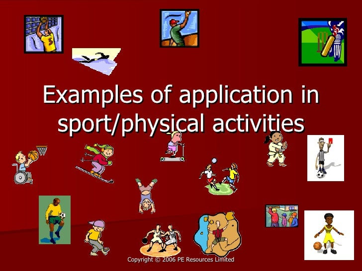 Examples of application in sport/physical activities