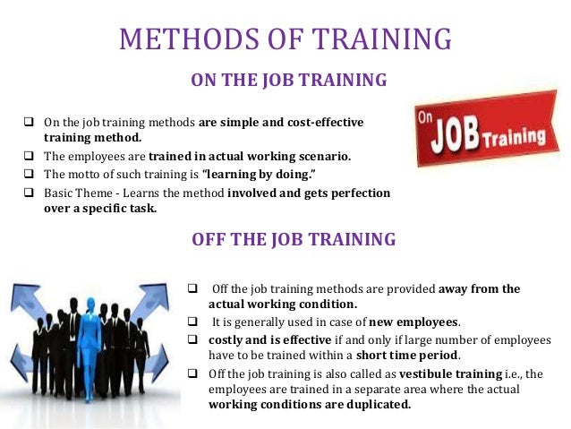 Job Training Methods Methods of Training on The Job