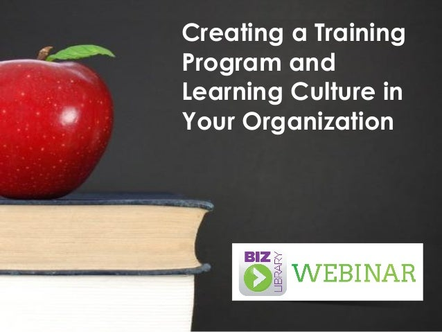 Creating a Training Program and Learning Culture