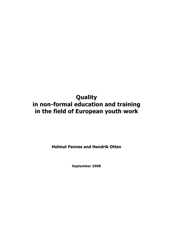 Quality in non-formal education and training  in the field of European youth work           Helmut Fennes and Hendrik Otte...