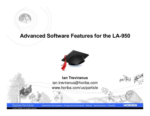 Advanced Software Features for the LA-950 Particle Size Analyzer