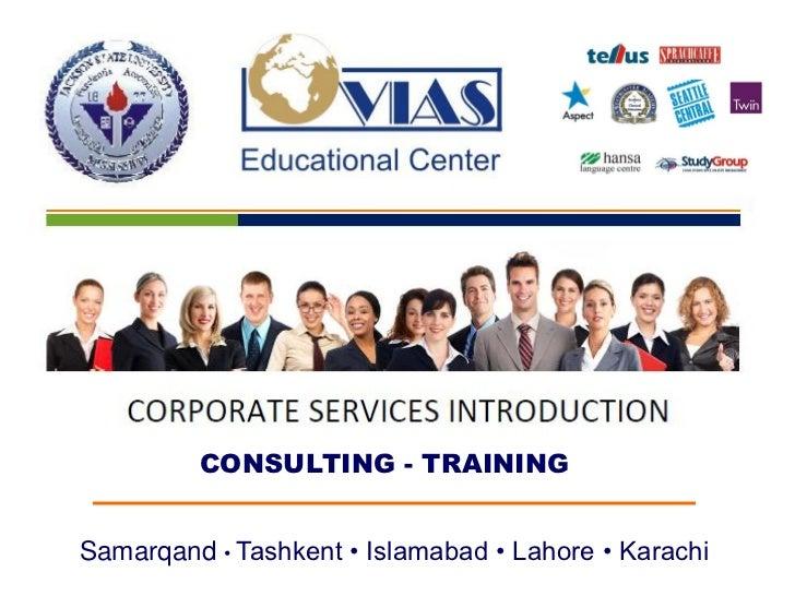 CONSULTING - TRAININGSamarqand • Tashkent • Islamabad • Lahore • Karachi