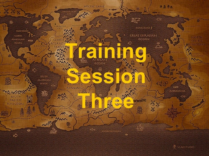 Training Session Three