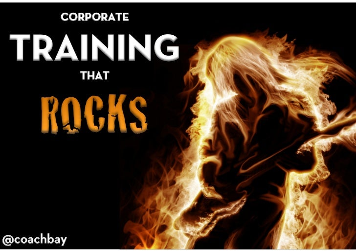 corporate TRAINING that ROCKS