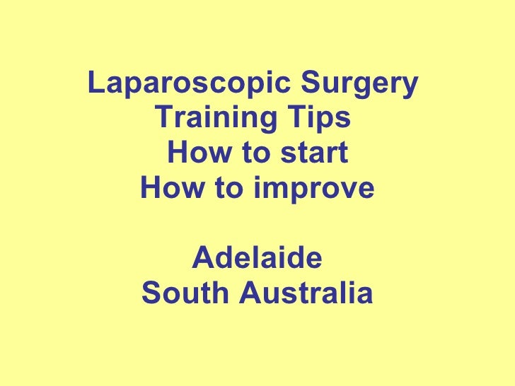 Laparoscopic Surgery Training Tips