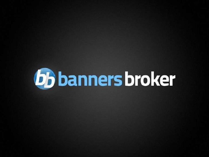 1   Copyright © BannersBroker. All rights reserved.